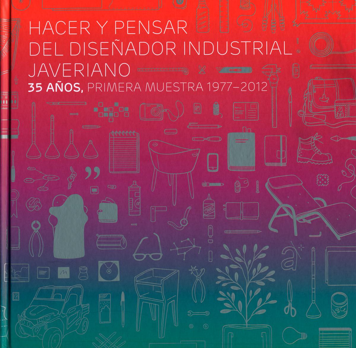 Cubierta Libro Hacer y Pensar del Disenador Industrial Javeriano